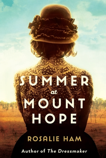 Summer at Mount Hope ebook by Rosalie Ham