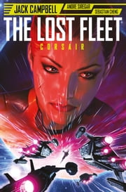 The Lost Fleet: Corsair #4 ebook by Bambang Irawan, Jack Campbell, Andre Siregar,...