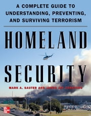 Homeland Security ebook by Mark Sauter,James Carafano