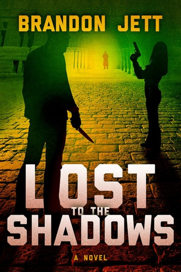 Lost to the Shadows - Shadows of the Underworld, #1 ebook by Brandon Jett