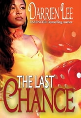 The Last Chance ebook by Darrien Lee