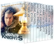 Snowy Knights Anthology - 10 Suspenseful Contemporary and Paranormal Romantic Rescue Stories ebook by Amy J Hawthorn, April Zyon, Gracie Meadows,...