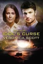 Star Cruise Idol's Curse ebook by Veronica Scott
