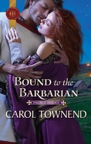 Bound to the Barbarian ebook by Carol Townend