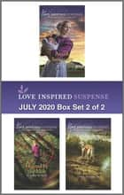 Harlequin Love Inspired Suspense July 2020 - Box Set 2 of 2 ebook by Katy Lee, Elisabeth Rees, Lynn Shannon