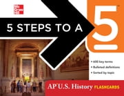 5 Steps to a 5 AP U.S. History Flashcards ebook by Stephen Armstrong