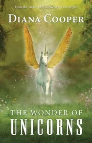 The Wonder of Unicorns ebook by Cooper, Diana
