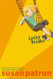 Lucky Breaks ebook by Susan Patron,Matt Phelan