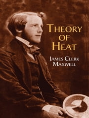 Theory of Heat ebook by James Clerk Maxwell