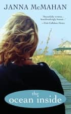 The Ocean Inside ebook by Janna McMahan