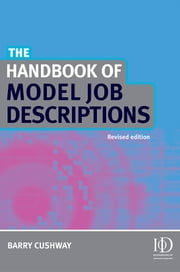 The Handbook of Model Job Descriptions ebook by Cushway, Barry