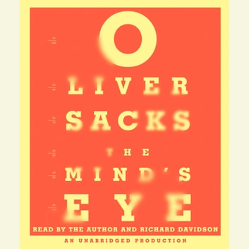 The Mind's Eye audiobook by Oliver Sacks