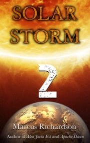 Solar Storm: Book 2 ebook by Marcus Richardson