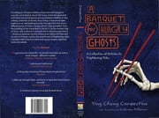 A Banquet for Hungry Ghosts - A Collection of Deliciously Frightening Tales ebook by Ying Chang Compestine,Polhemus Coleman