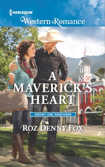 A Maverick's Heart ebook by Roz Denny Fox