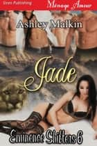 Jade ebook by Ashley Malkin