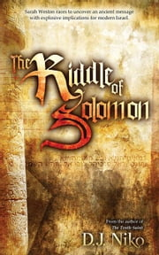 The Riddle of Solomon: Book 2 in the Sarah Weston Chronicles ebook by Niko, D. J.