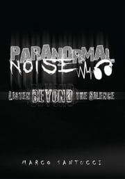 Paranormal Noise ebook by Marco Santucci