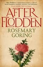 After Flodden ebook by Rosemary Goring
