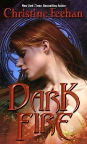 Dark Fire ebook by Christine Feehan