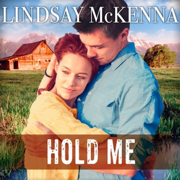 Hold Me audiobook by Lindsay McKenna