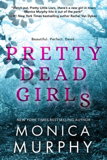 Pretty Dead Girls ebook by Monica Murphy