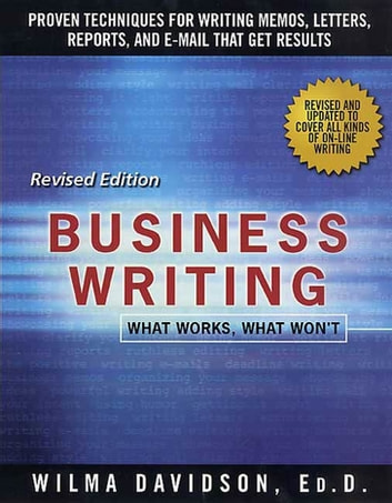 Business Writing - What Works, What Won't ebook by Wilma Davidson