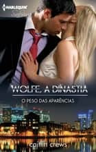 O peso das aparências ebook by Caitlin Crews