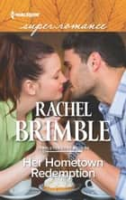 Her Hometown Redemption ebook by