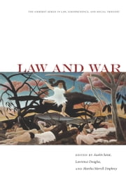 Law and War ebook by Austin Sarat,Lawrence Douglas,Martha Umphrey