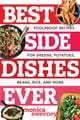 Best Side Dishes Ever: Foolproof Recipes for Greens, Potatoes, Beans, Rice, and More eBook door Monica Sweeney