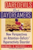 Daredevils and Daydreamers ebook by Barbara Ingersoll