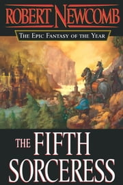 The Fifth Sorceress ebook by Robert Newcomb