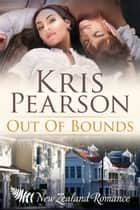 Out of Bounds ebook by Kris Pearson