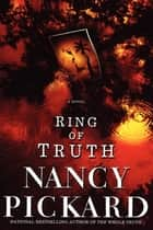 Ring of Truth ebook by Nancy Pickard