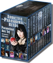 Addictive Paranormal Reads - 10-Book / 1,000-page Paranormal Box Set ebook by Nana Malone, Natalie G. Owens, Gregory Carrico, Stacey Joy Netzel,Lizzie Starr, Rhonda Hopkins, Jennifer L. Oliver,Meredith Bond, Sheila Seabrook, Anna Erishkigal