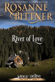 River of Love ebook by Rosanne Bittner