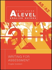 Writing for Assessment ebook by Angela Goddard