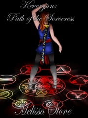 Keverynn: Path of the Sorceress ebook by Melissa Stone
