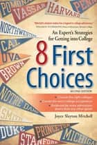 8 First Choices ebook by Joyce Slayton Mitchell