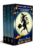 Supernatural Protectors: A Legacy of Magic Books 4-6 ebook by Ruby Raine