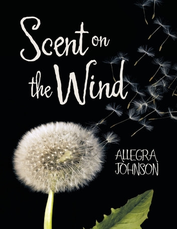 Scent On the Wind ebook by Allegra Johnson