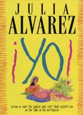 Yo! - A Novel ebook by Julia Alvarez