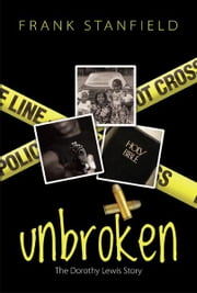Unbroken ebook by Frank Stanfield