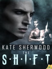 The Shift ebook by Kate Sherwood
