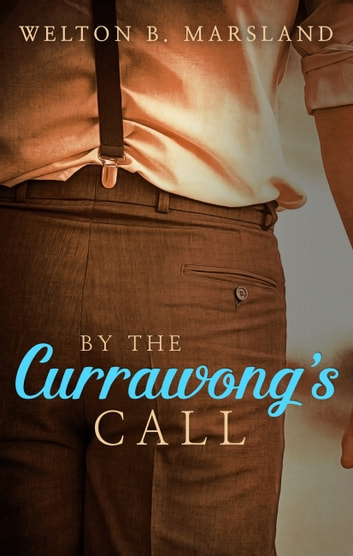By The Currawong's Call ebook by Welton B. Marsland