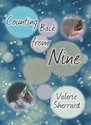Counting Back from Nine ebook by Valerie Sherrard