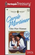 One-Man Woman eBook by Carole Mortimer