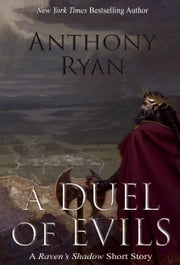 A Duel of Evils - A Raven's Shadow Short Story ebook by Anthony Ryan