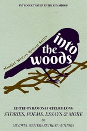 Into the Woods ebook by Kathleen Shoop